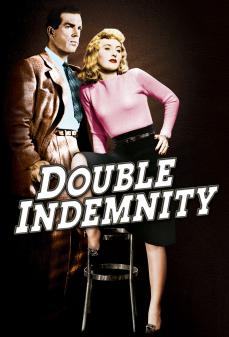مشاهدة وتحميل فلم Double Indemnity التعويض المزدوج اونلاين
