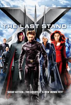 مشاهدة وتحميل فلم X-Men: The Last Stand الرجل X : الموقف الاخير اونلاين