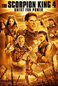 مشاهدة وتحميل فلم The Scorpion King 4: Quest for Power الملك العقرب 4: البحث عن السلطة اونلاين
