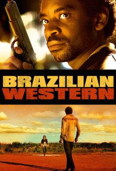 مشاهدة وتحميل فلم Brazilian Western البرازيل الغربية اونلاين