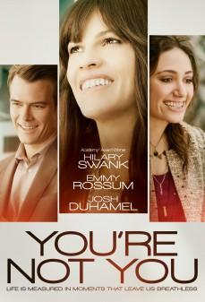 مشاهدة وتحميل فلم You're Not You  اونلاين