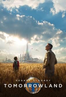 مشاهدة وتحميل فلم Tomorrowland أرض الغد  اونلاين