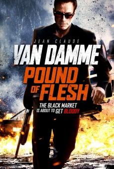 مشاهدة وتحميل فلم Pound of Flesh  اونلاين