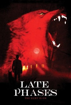 مشاهدة وتحميل فلم Late Phases  اونلاين