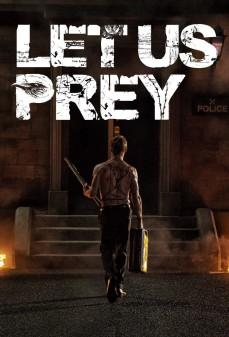 مشاهدة وتحميل فلم Let Us Prey دعنا نصلي اونلاين