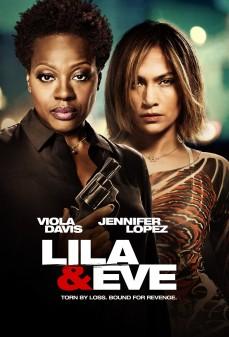 مشاهدة وتحميل فلم Lila & Eve ليلى وأيف  اونلاين