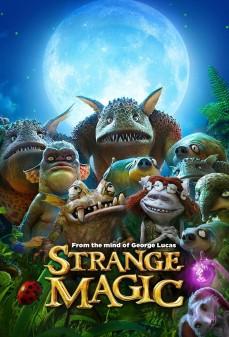 مشاهدة وتحميل فلم Strange Magic سحر غريب اونلاين