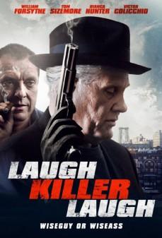 مشاهدة وتحميل فلم Laugh Killer Laugh اضحك تضحك القاتل اونلاين