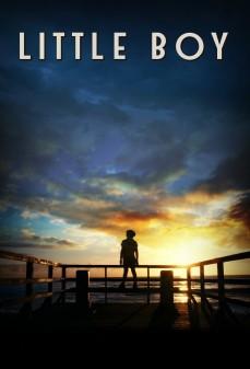 مشاهدة وتحميل فلم Little Boy الولد الصغير  اونلاين