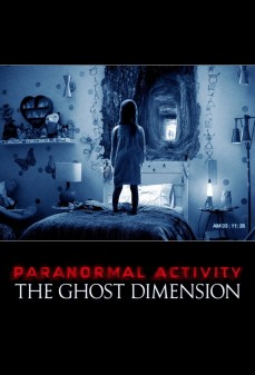 مشاهدة وتحميل فلم Paranormal Activity: The Ghost Dimension نشاط خوارقي: بُعد الشبح  اونلاين