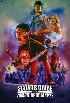 مشاهدة وتحميل فلم Scouts Guide to the Zombie Apocalypse دليل الكشافة عند هجوم الزومبي اونلاين
