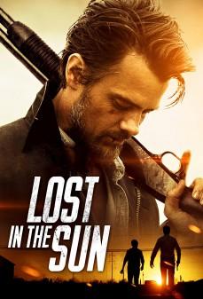مشاهدة وتحميل فلم Lost in the Sun مفقود في الشمس اونلاين