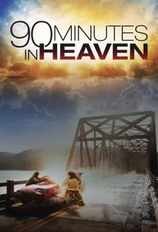 مشاهدة وتحميل فلم 90 Minutes in Heaven 90 دقيقة في الجنة  اونلاين