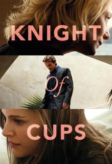 مشاهدة وتحميل فلم Knight of Cups فارس الكؤوس اونلاين