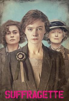مشاهدة وتحميل فلم Suffragette ناشطة سياسية اونلاين