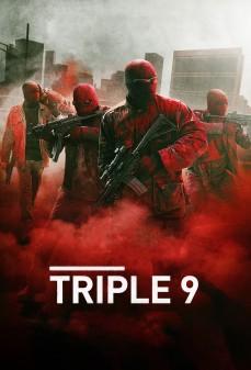 مشاهدة وتحميل فلم Triple 9 ثلاث تسعات اونلاين