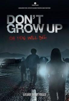 مشاهدة وتحميل فلم Don't Grow Up لا تنمو اونلاين