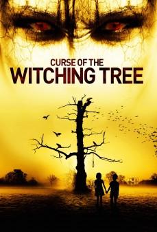 مشاهدة وتحميل فلم Curse of the Witching Tree  اونلاين