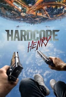 مشاهدة وتحميل فلم Hardcore Henry هنري العنيف اونلاين