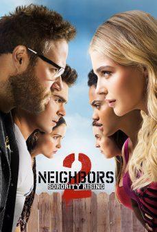 مشاهدة وتحميل فلم Neighbors 2: Sorority Rising جيران 2: صعود نادي الفتيات اونلاين