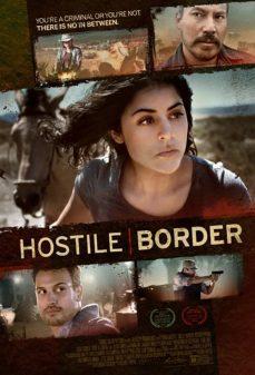 مشاهدة وتحميل فلم Hostile Border جانب معادي اونلاين