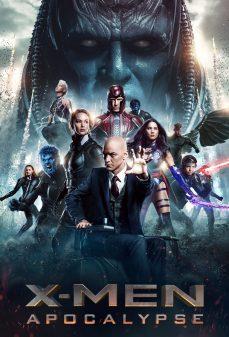 مشاهدة وتحميل فلم X-Men: Apocalypse الرجال إكس: نهاية العالم اونلاين