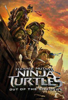 مشاهدة وتحميل فلم Teenage Mutant Ninja Turtles: Out of the Shadows سلاحف النينجا: الخروج من الظلال اونلاين