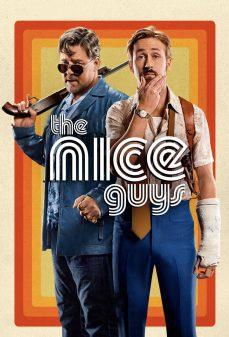 مشاهدة وتحميل فلم The Nice Guys اﻷشخاص اللطفاء اونلاين