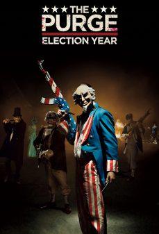 مشاهدة وتحميل فلم The Purge: Election Year التطهير: عام الانتخابات اونلاين
