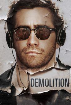 مشاهدة وتحميل فلم Demolition  اونلاين