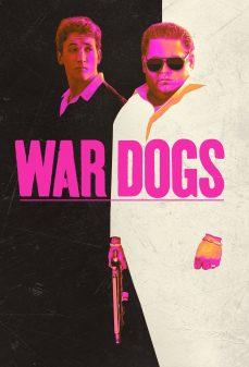 مشاهدة وتحميل فلم War Dogs  اونلاين