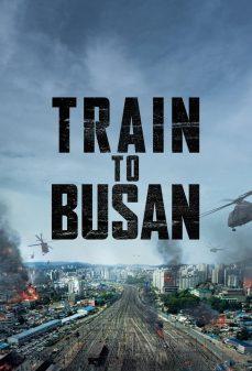 مشاهدة وتحميل فلم Train to Busan قطار إلى بوسان اونلاين