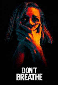 مشاهدة وتحميل فلم Don't Breathe  اونلاين