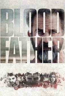 مشاهدة وتحميل فلم Blood Father  اونلاين