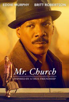 مشاهدة وتحميل فلم Mr. Church  اونلاين