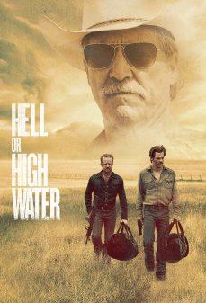 مشاهدة وتحميل فلم Hell or High Water  اونلاين