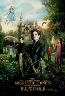 مشاهدة وتحميل فلم Miss Peregrine's Home for Peculiar Children منزل الأنسة بريجرين للأطفال الغرباء اونلاين