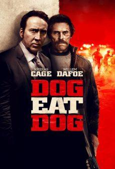 مشاهدة وتحميل فلم Dog Eat Dog كلب يلتهم كلب اونلاين