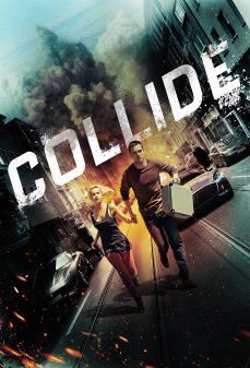 مشاهدة وتحميل فلم Collide تصادم اونلاين