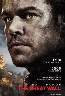 مشاهدة وتحميل فلم The Great Wall السور العظيم اونلاين
