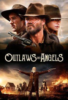 مشاهدة وتحميل فلم Outlaws and Angels الخارجون عن القانون والملائكة اونلاين