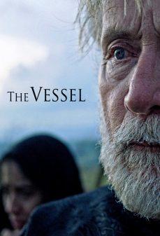 مشاهدة وتحميل فلم The Vessel  اونلاين
