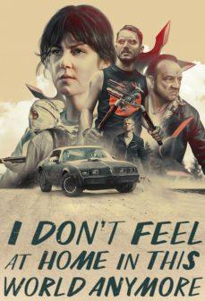 مشاهدة وتحميل فلم I Don't Feel at Home in This World Anymore لم أعُد أشعر بالألفة في هذا العالم اونلاين