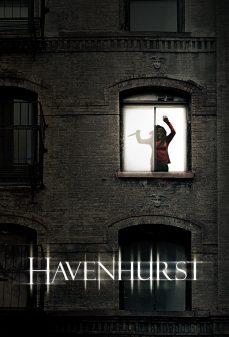 مشاهدة وتحميل فلم Havenhurst هافنهيرست اونلاين