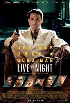 مشاهدة وتحميل فلم Live by Night الحياة ليلًا اونلاين