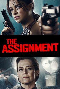 مشاهدة وتحميل فلم The Assignment المهمة اونلاين