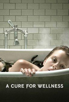 مشاهدة وتحميل فلم A Cure for Wellness علاج للصحة اونلاين