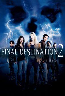 مشاهدة وتحميل فلم Final Destination 2 الوجهة الأخيرة 2 اونلاين