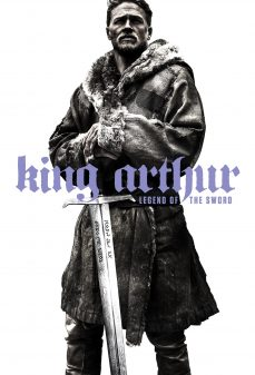مشاهدة وتحميل فلم King Arthur: Legend of the Sword الملك آرثر: أسطورة السيف اونلاين