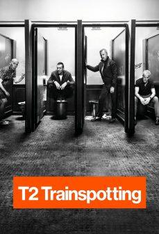 مشاهدة وتحميل فلم T2 Trainspotting  اونلاين